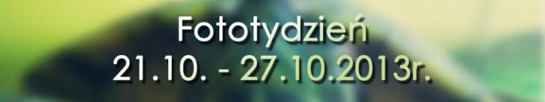 Fototydzień 21.10. – 27.10.2013r.