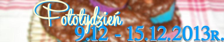Fototydzień 9.12. – 15.12.2013r.