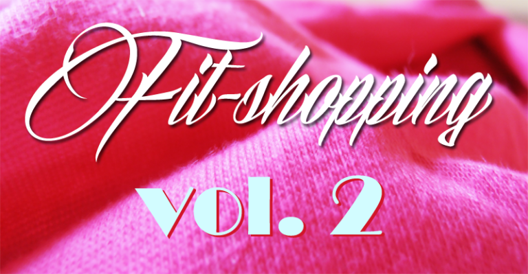 Fit-shopping vol. 2
