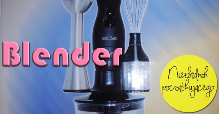 Niezbędnik poczatkującego: Blender
