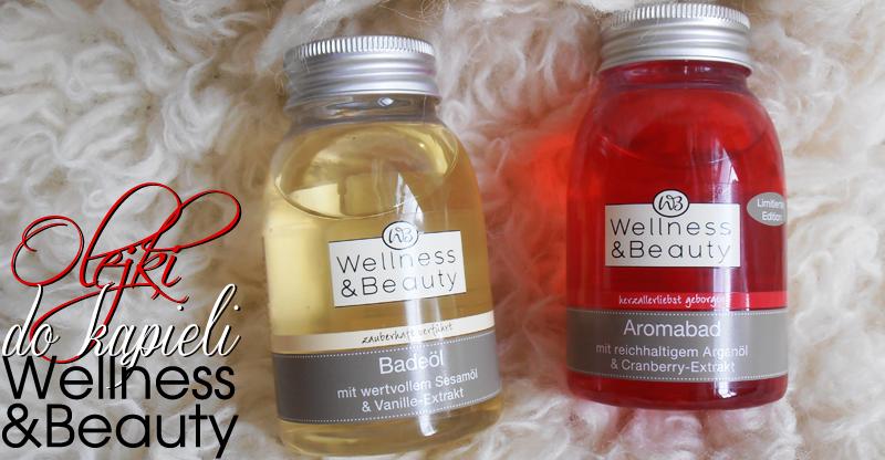 Olejki do kąpieli Wellness & Beauty