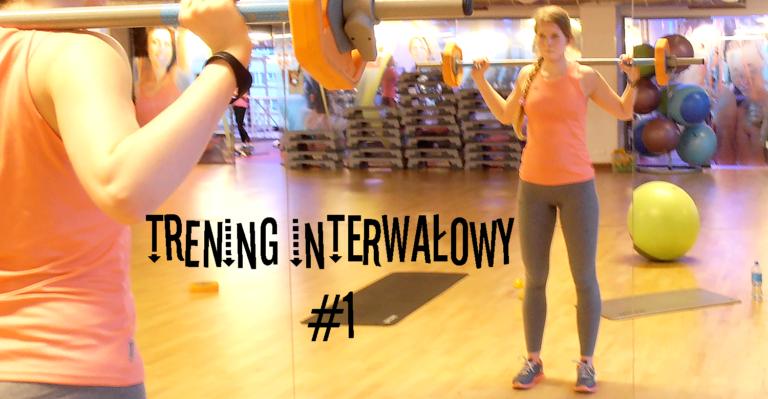 Trening interwałowy #1 [Film]