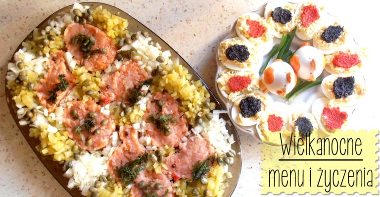 Wielkanocne menu i życzenia