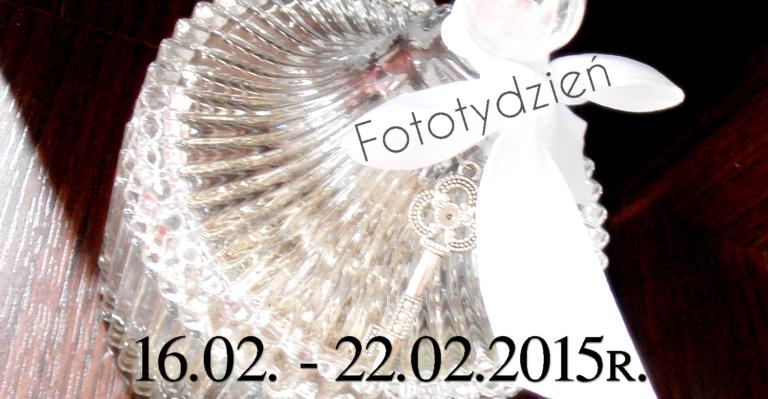 Fototydzień 16.02. – 22.02.2015r.