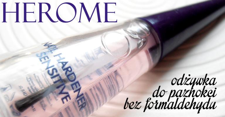 Herome – odżywka do paznokci bez formaldehydu