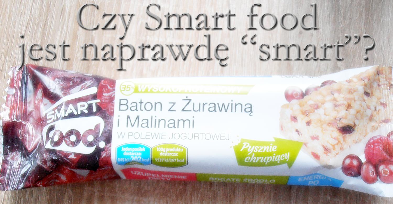"""Czy Smart food jest naprawdę """"smart""""?"""