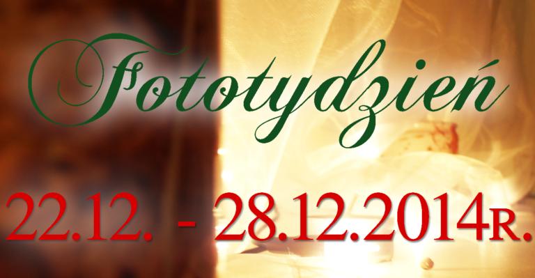 Fototydzień 22.12. – 28.12.2014r.