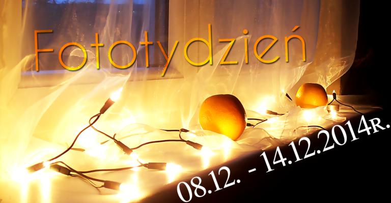 Fototydzień 08.12. – 14.12.2014r.