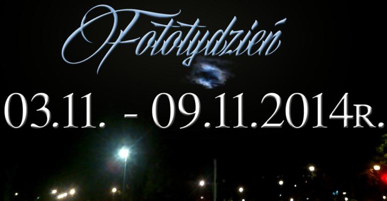 Fototydzień 03.11. – 09.11.2014r.