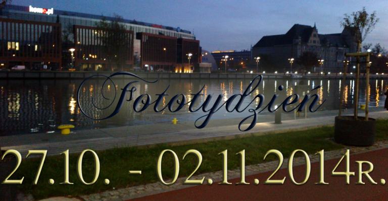 Fototydzień 27.10. – 02.11.2014r.