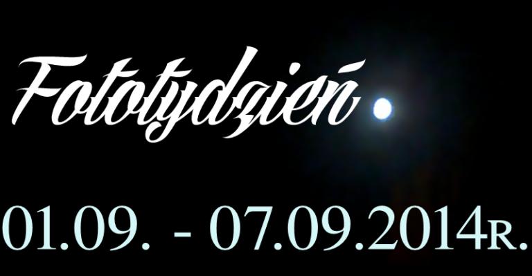 Fototydzień 01.09. – 07.09.2014r.