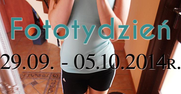 Fototydzień 29.09. – 05.10.2014r.