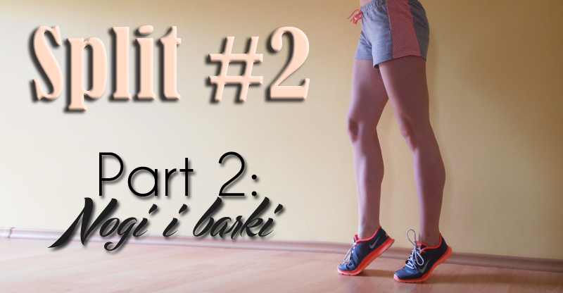 Split #2. Part 2: Nogi i barki