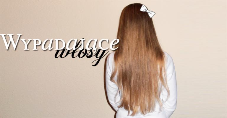 Wypadające włosy