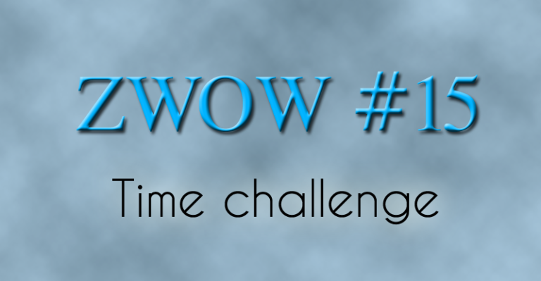 ZWOW #15 Time Challenge